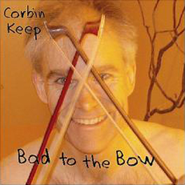 Bad to the Bow (CD)